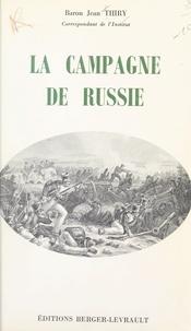 Jean Thiry - La campagne de Russie.