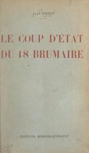 Jean Thiry - Le coup d'État du 18 brumaire.