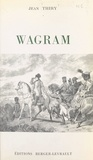 Jean Thiry - Wagram - Avec 6 cartes.