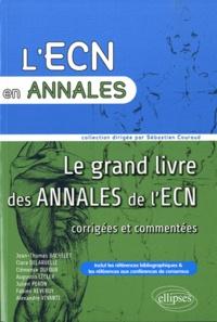Jean-Thomas Bachelet et Clara Delaruelle - Le grand livre des annales de l'ECN.