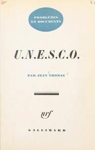 Jean Thomas - U.N.E.S.C.O..