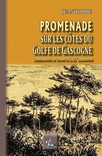 Promenade sur les côtes du golfe de Gascogne
