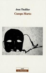 Jean Thuiller - Campo Morto.