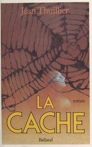 Jean Thuillier - La Cache.