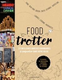 Jean Tiffon et Mathieu Guillot - Food trotter - 9 guides de découvertes culinaires et 1 carnet de voyage.