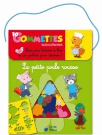 Jean Tillie et Marie-Hélène Grégoire - La petite poule rousse - 70 gommettes autocollantes.