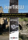 Jean Tirelli - Des gens de pas grand-chose - Intégrale.