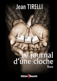 Jean Tirelli - Le journal d'une cloche.