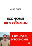 Jean Tirole - Economie du bien commun.