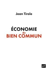 Pdf google books télécharger Economie du bien commun par Jean Tirole