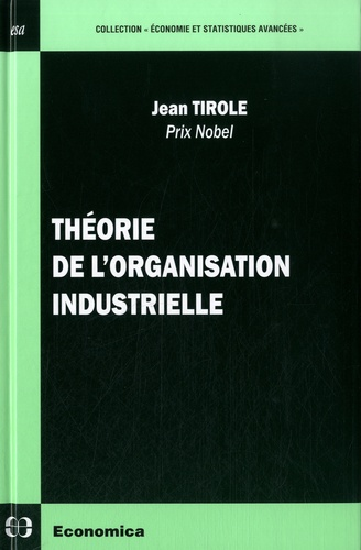 Jean Tirole - Théorie de l'organisation industrielle.