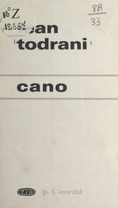 Jean Todrani - Cano.