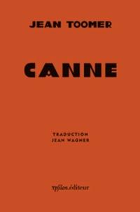 Jean Toomer - Canne.