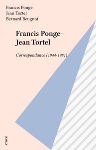 Jean Tortel et Francis Ponge - .
