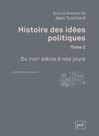 Histoire des idées politiques - Tome 2, Du XVIIIe siècle à nos jours.pdf
