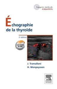 Jean Tramalloni et Hervé Monpeyssen - Echographie de la thyroïde.