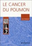 Jean Trédaniel - Le cancer du poumon.
