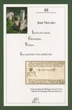 Jean Tricard - Livres de raison, chroniques, terriers... - Les passions d'un médiéviste.