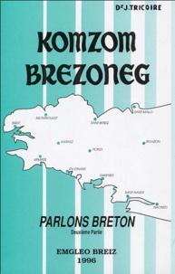 Jean Tricoire - Komzom Brezoneg : Parlons Breton - Eil lodenn :  2e partie.