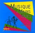 Jean Tricot - Musique à mains nues. 1 CD audio