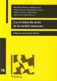 Jean-Tristan Michel - La révision du droit de la société anonyme.