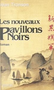 Jean Tronson - Les Nouveaux Pavillons noirs.