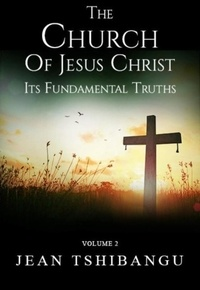 JEAN TSHIBANGU - The Church Of Jesus Christ.