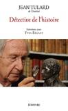 Jean Tulard - Détective de l'histoire.