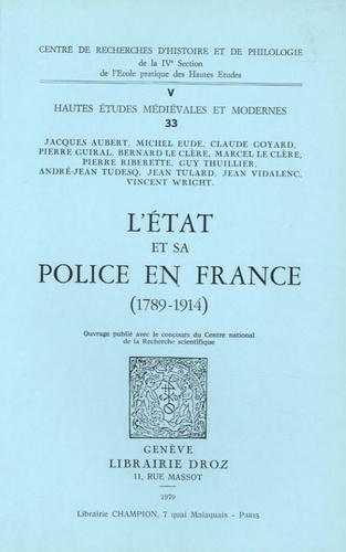 Jean Tulard - L'Etat et sa police en France (1789-1914).