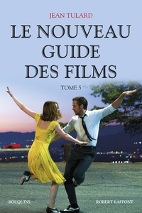 Jean Tulard - Le nouveau guide des films - Tome 5, 2010-2016.