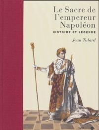 Histoiresdenlire.be Le Sacre de l'empereur Napoléon - Histoire et légende Image