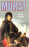 Jean Tulard - Murat.