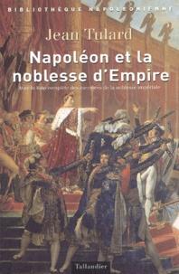Napoléon et la noblesse dEmpire. Avec la liste des membres de la noblesse impériale (1808-1815).pdf