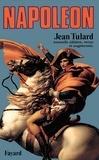 Jean Tulard - Napoléon - Ou le mythe du sauveur.