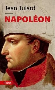 Jean Tulard - Napoléon ou le mythe du sauveur.