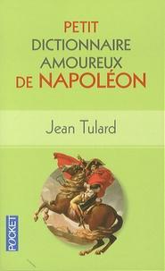 Petit dictionnaire amoureux de Napoléon.pdf