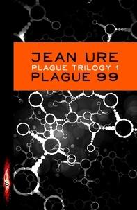 Jean Ure - Plague 99.