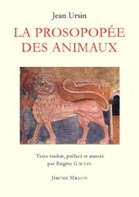Jean Ursin - La Prosopopée des animaux - Edition bilingue français-latin.