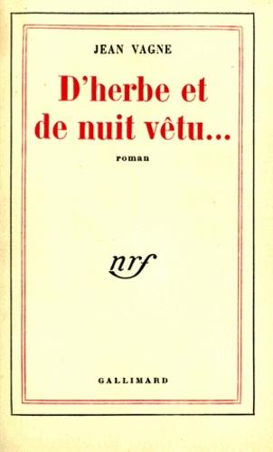 Jean Vagne - D'herbe et de nuit vetu.