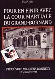 Jean Vailly - Pour en finir avec la cour martiale du Grand-Bornand.