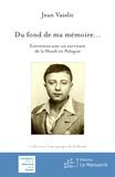 Jean Vaislic - Du fond de ma mémoire - Entretiens avec un survivant de la Shoah en Pologne.