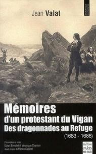 Mémoires dun protestant du Vigan - Des dragonnades au Refuge (1683-1686).pdf