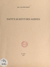Jean Vallery-Radot et E. Boeswilwald - Saint-Laurent-des-Arbres.