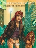 Jean Van Hamme et  Griffo - Authorised Happiness Authorised Happiness V1.