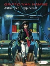 Jean Van Hamme et  Griffo - Authorised Happiness -Volume 2.