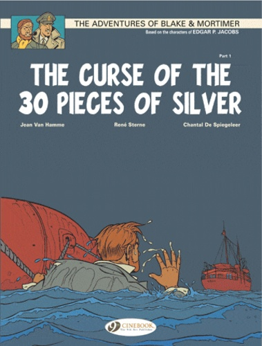 Jean Van Hamme et René Sterne - Blake & Mortimer Tome 13 : The curse of the 30 pieces of silver.