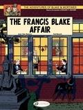 Jean Van Hamme et Ted Benoit - Blake & Mortimer Tome 4 : The Francis Blake Affair.