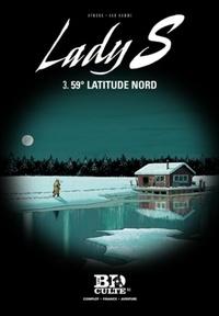 Jean Van Hamme et Philippe Aymond - Lady S Tome 3 : 59° latitude nord.