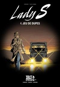 Jean Van Hamme et Philippe Aymond - Lady S Tome 4 : Jeu de dupes.