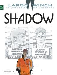 Jean Van Hamme et Philippe Francq - Largo Winch Tome 12 : Shadow.